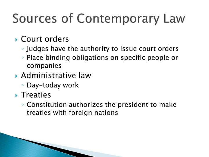 Sources of Contemporary Law