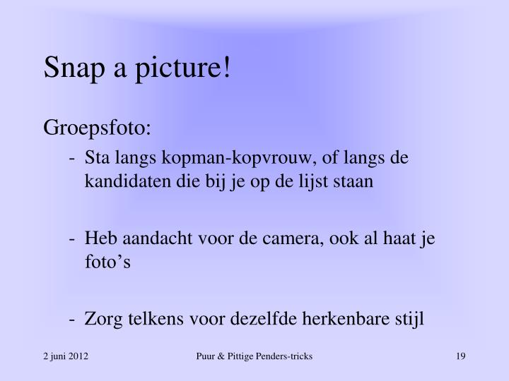 Snap a picture!
