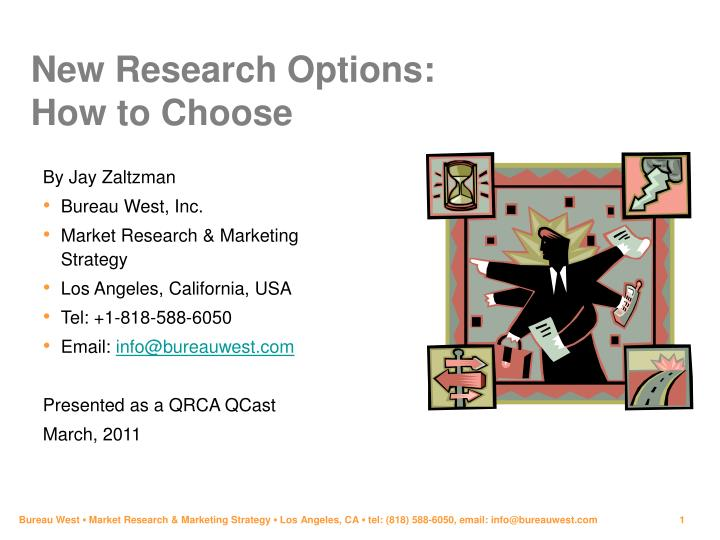 new research options how to choose