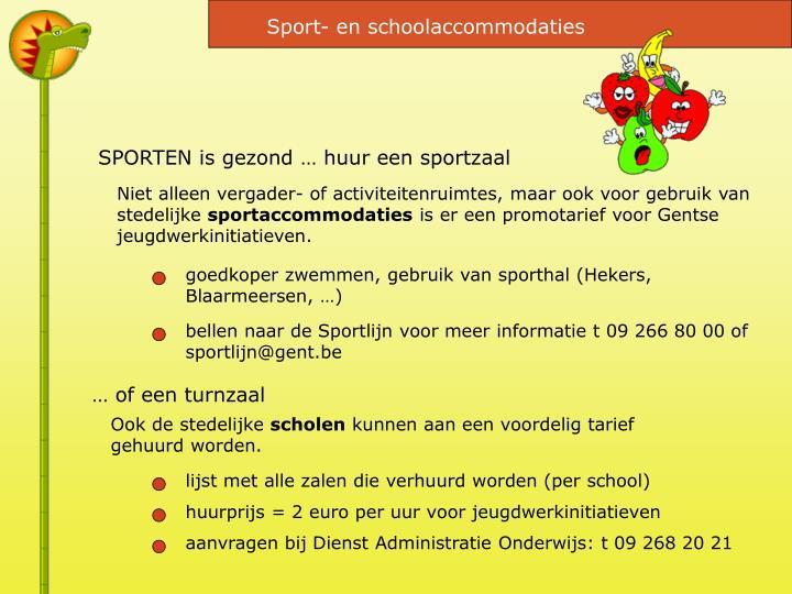 Sport- en schoolaccommodaties