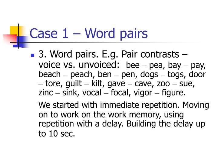 Case 1 – Word pairs