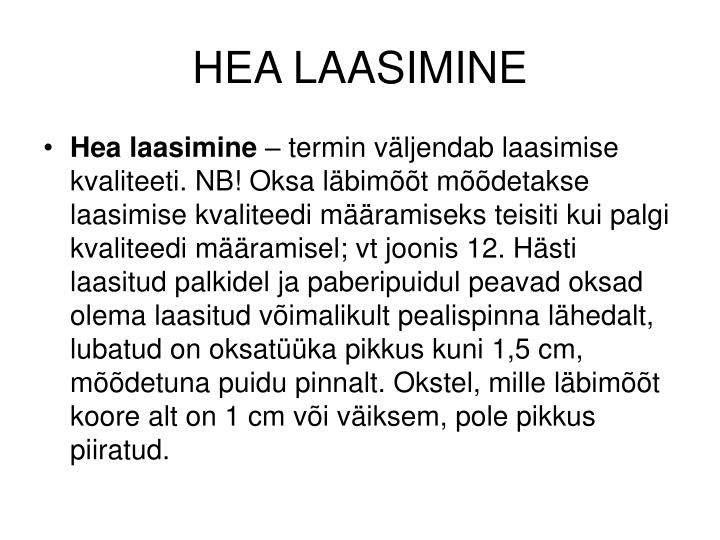 HEA LAASIMINE
