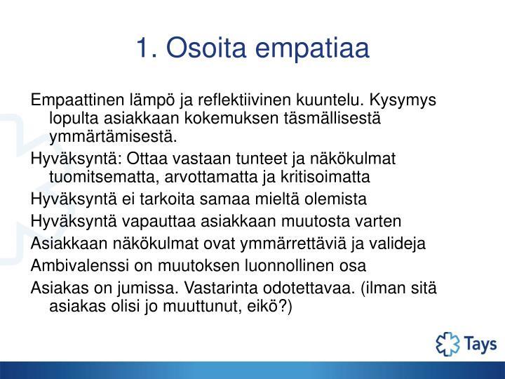 1. Osoita empatiaa
