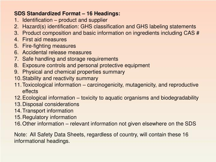 SDS Standardized Format – 16 Headings: