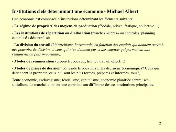 Institutions clefs déterminant une économie - Michael Albert