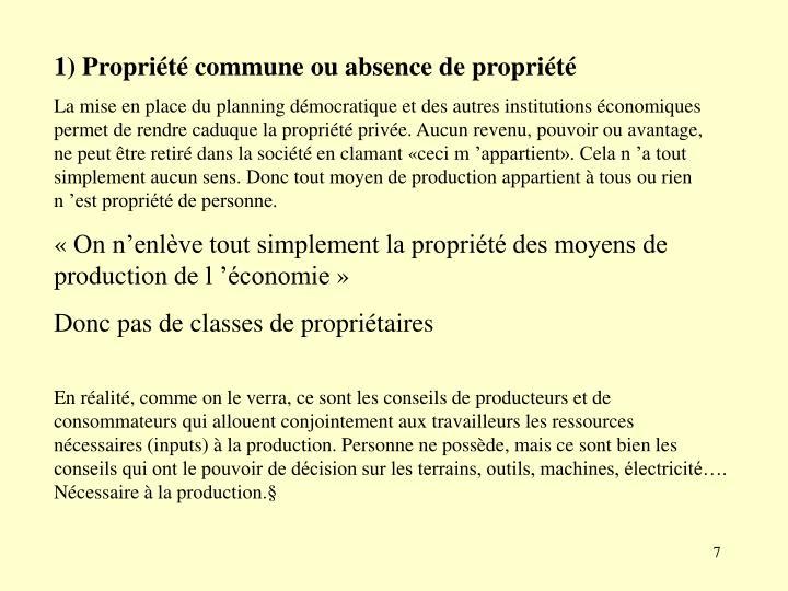 1) Propriété commune ou absence de propriété