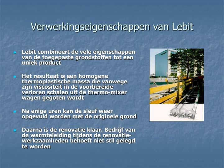 Verwerkingseigenschappen van Lebit