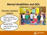 mental disabilities and qol