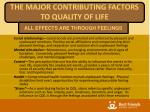 the major contributing factors to quality of life