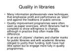 quality in libraries