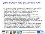qpln quality and evaluation plan
