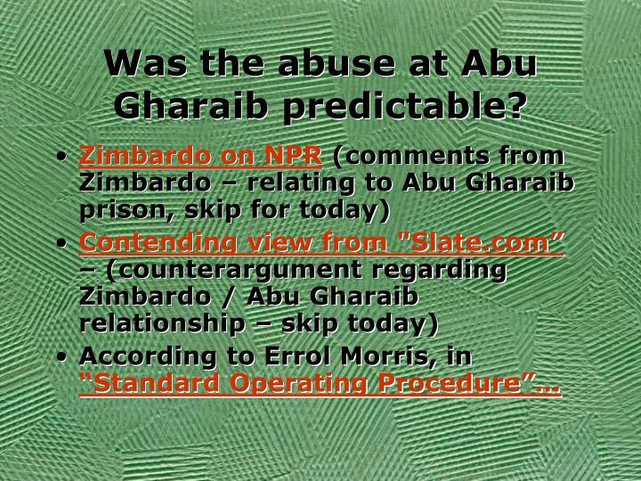 Was the abuse at Abu Gharaib predictable?