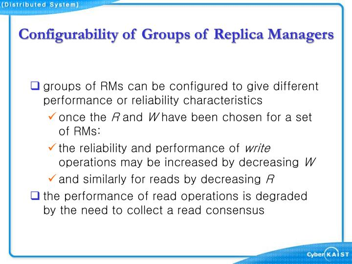 Configurability of Groups of Replica Managers