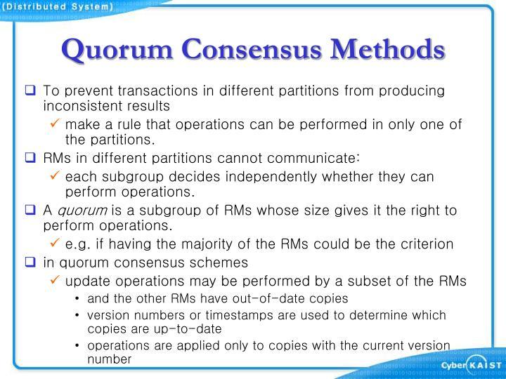Quorum Consensus Methods