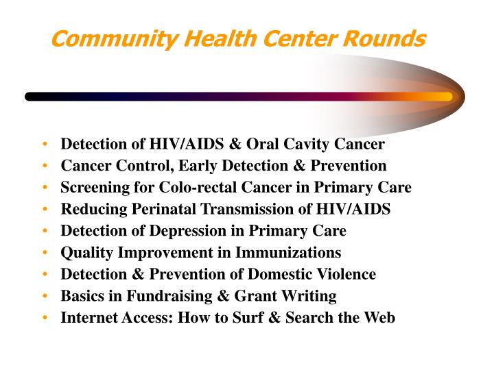 Community Health Center Rounds