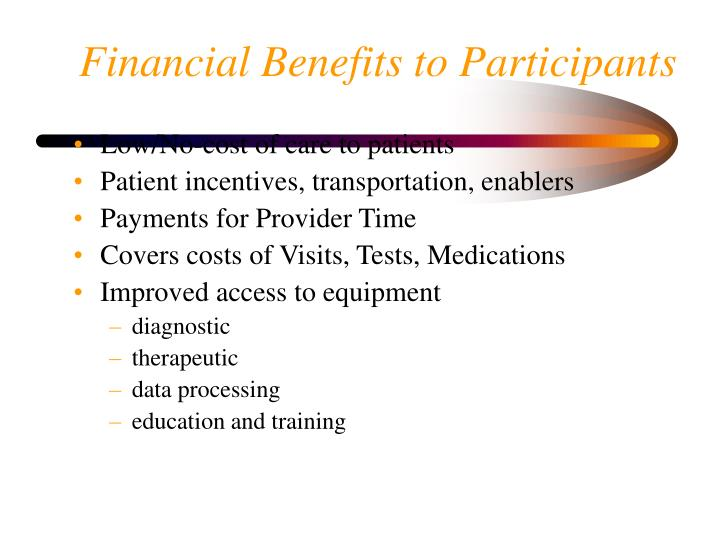 Financial Benefits to Participants