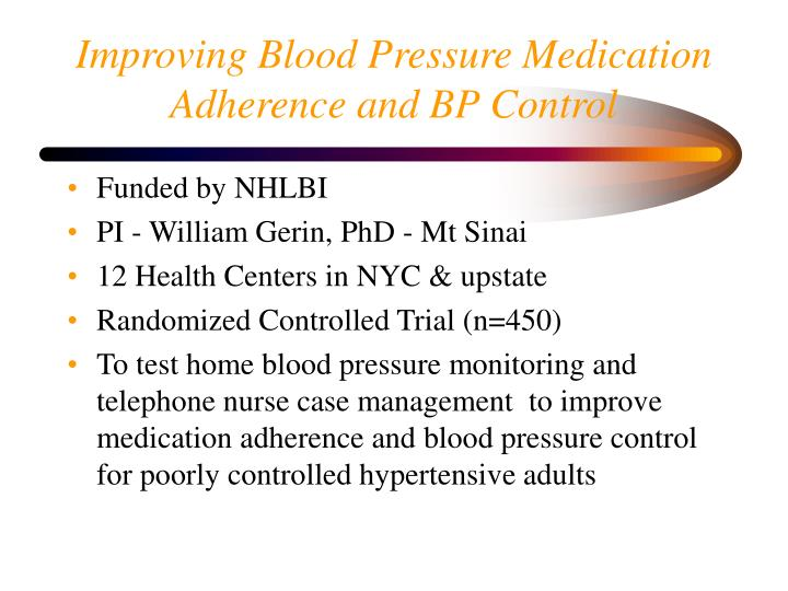 Improving Blood Pressure Medication Adherence and BP Control