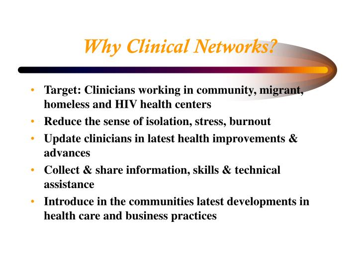 Why Clinical Networks?