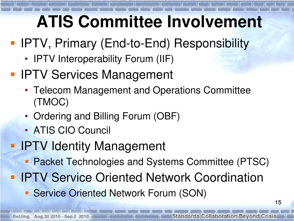 PPT - ATIS IPTV Standards Development via ATIS' IPTV