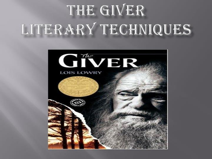 the giver literary techniques
