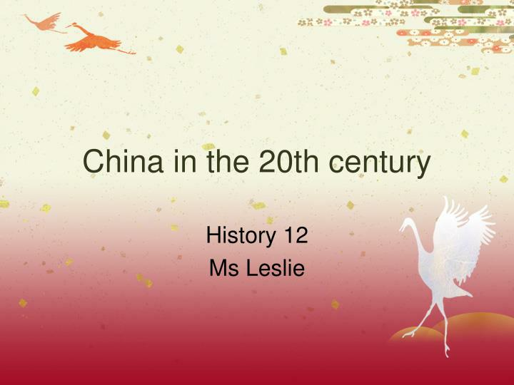 china in the 20th century n.