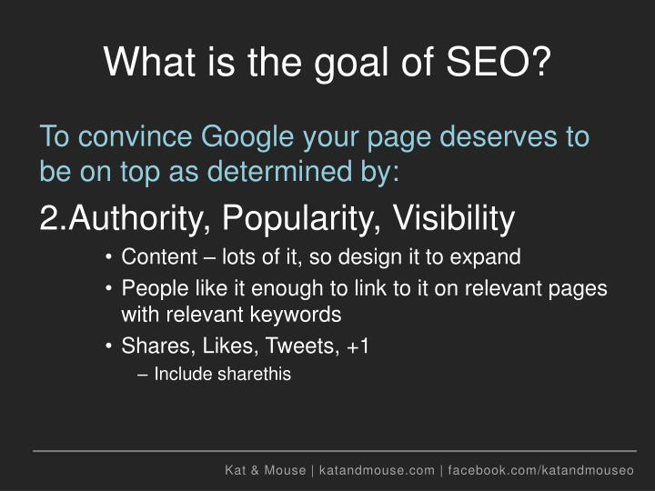 What is the goal of SEO?