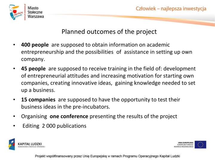 Planned outcomes of the project
