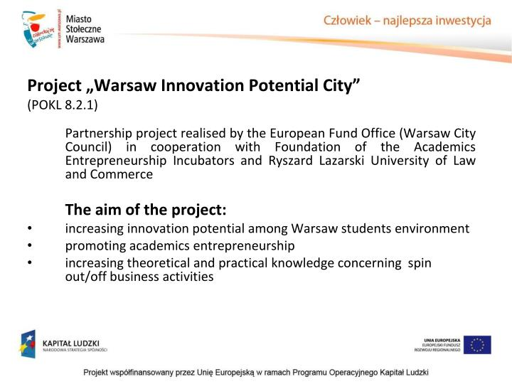"Project ""Warsaw Innovation Potential City"""