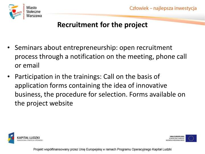 Recruitment for the project