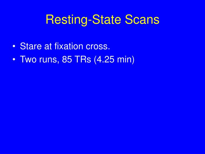Resting-State Scans