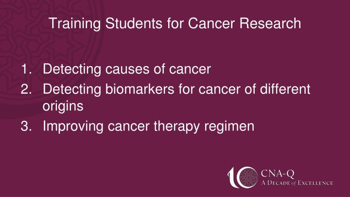 Training Students for Cancer Research