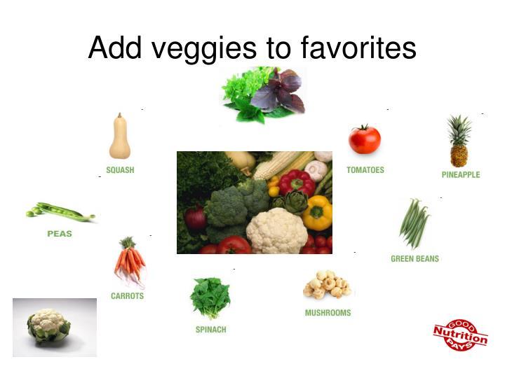 Add veggies to favorites