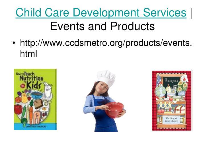 Child Care Development Services