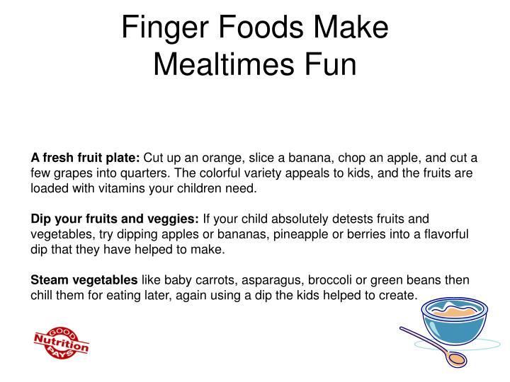 Finger Foods Make