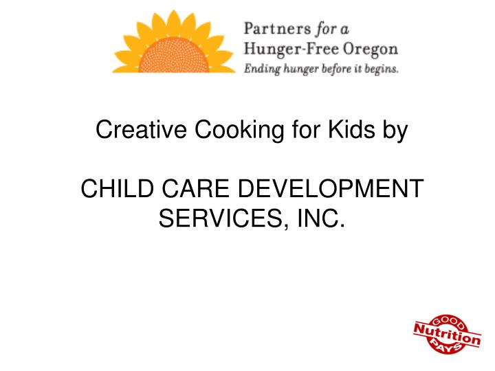 Creative Cooking for Kids by
