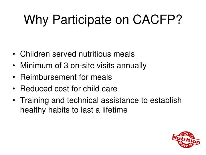 Why Participate on CACFP?