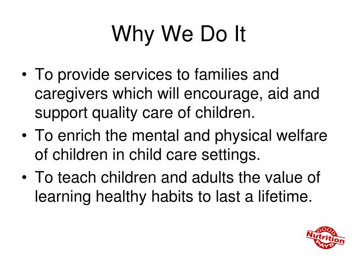 Why We Do It
