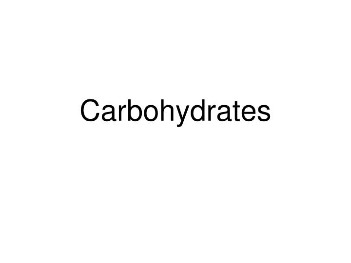 carbohydrates n.