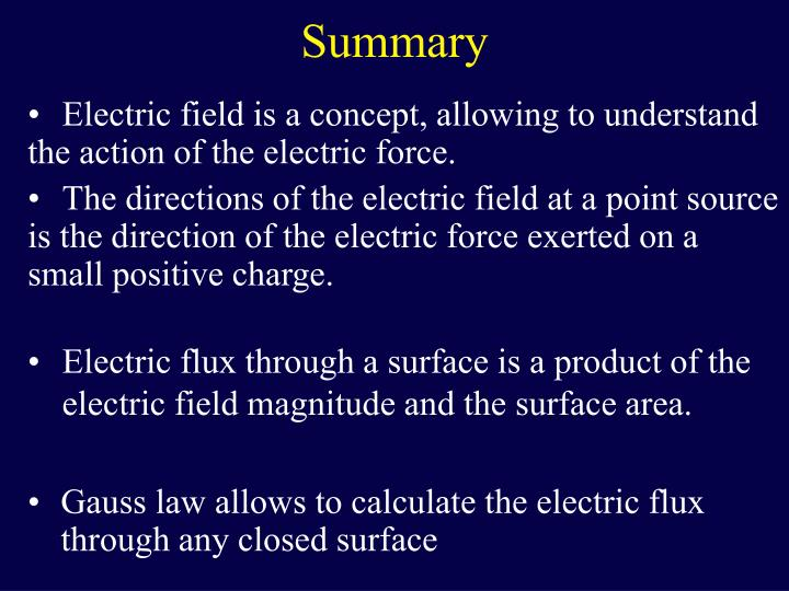 Electric field is a concept, allowing to understand the action of the electric force.