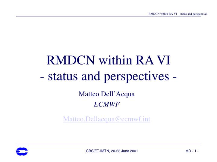 rmdcn within ra vi status and perspectives n.