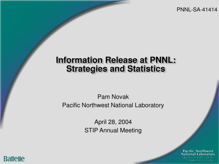 information release at pnnl strategies and statistics n.