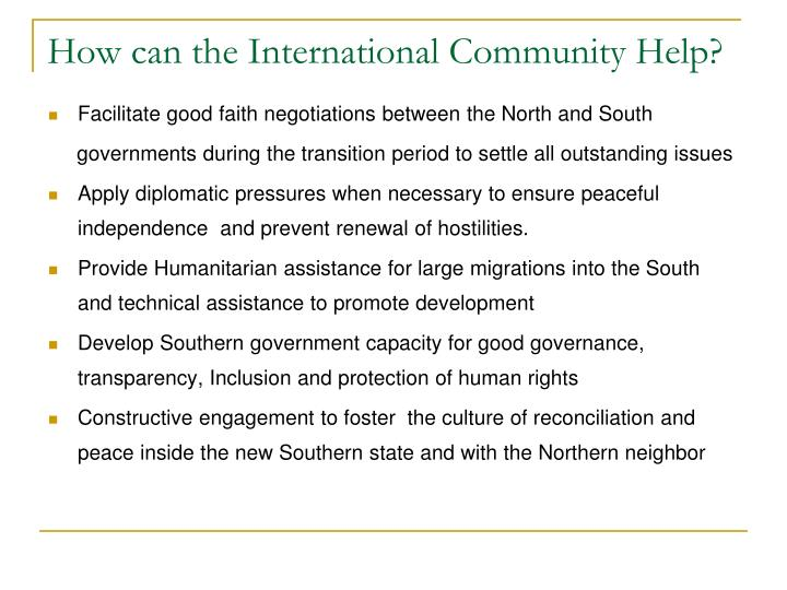 How can the International Community Help?