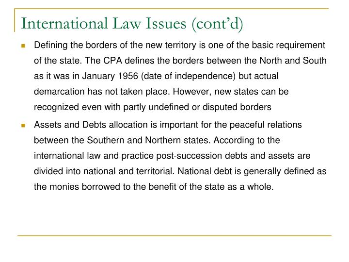 International Law Issues (cont'd)