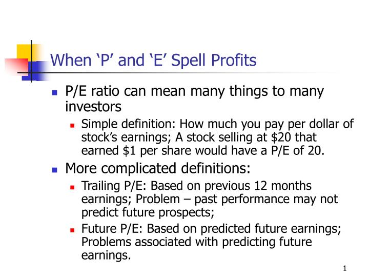 when p and e spell profits n.