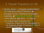 2 fourier transform on qc1