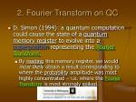 2 fourier transform on qc3