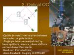 3 optical qc