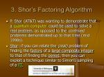 3 shor s factoring algorithm
