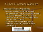 3 shor s factoring algorithm3