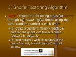 3 shor s factoring algorithm9